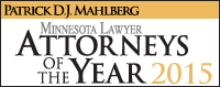 MN Lawyer Attorney of the Year Patrick Mahlberg