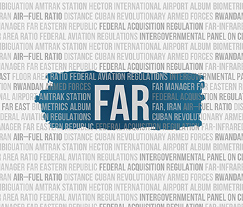 FAR; Federal Acquisition Requirement